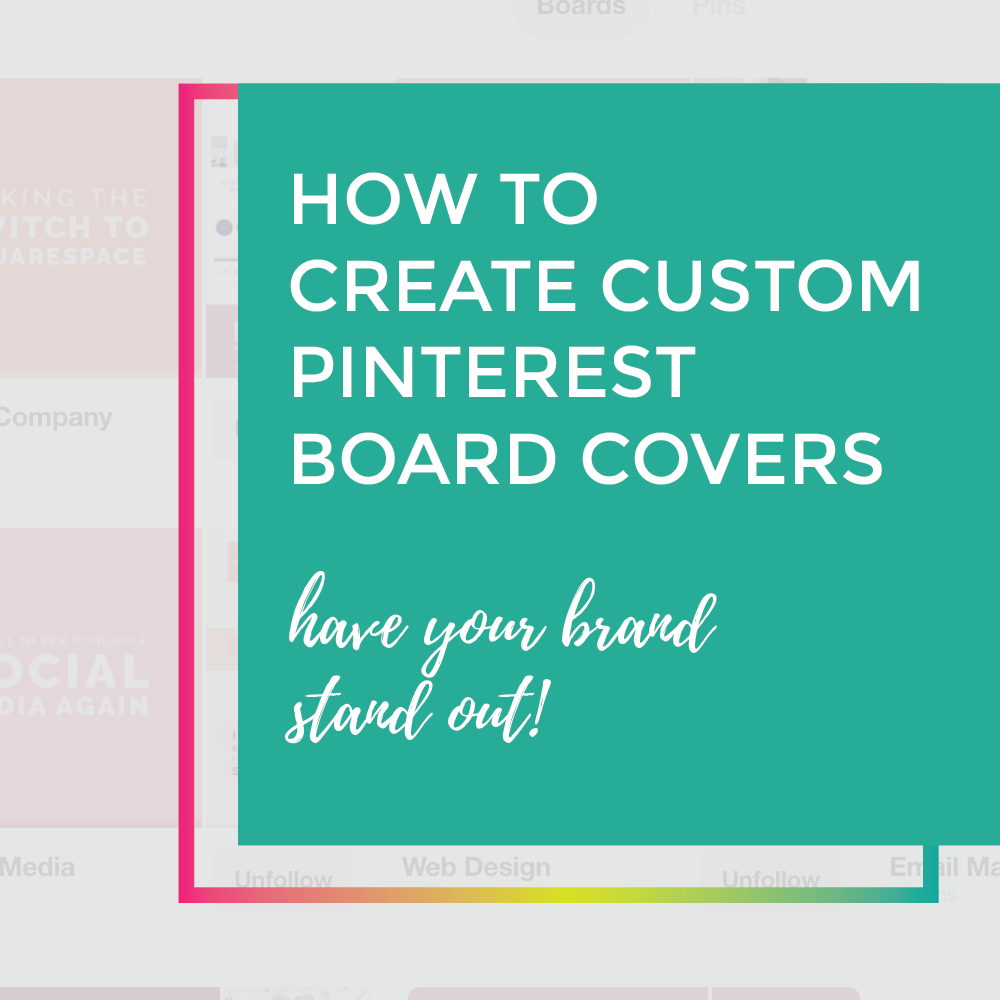 How to create custom pinterest board covers