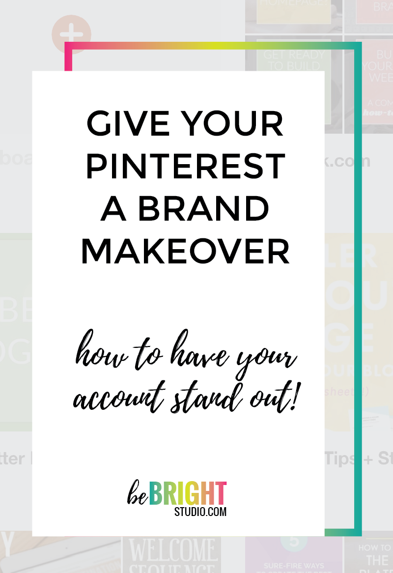 How to give your pinterest a brand makeover