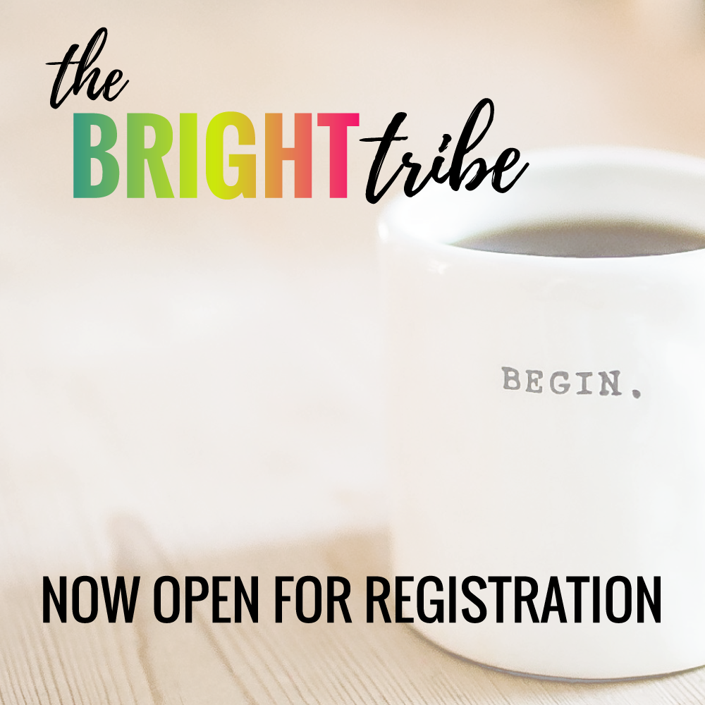 The Bright Tribe is now open for registration.